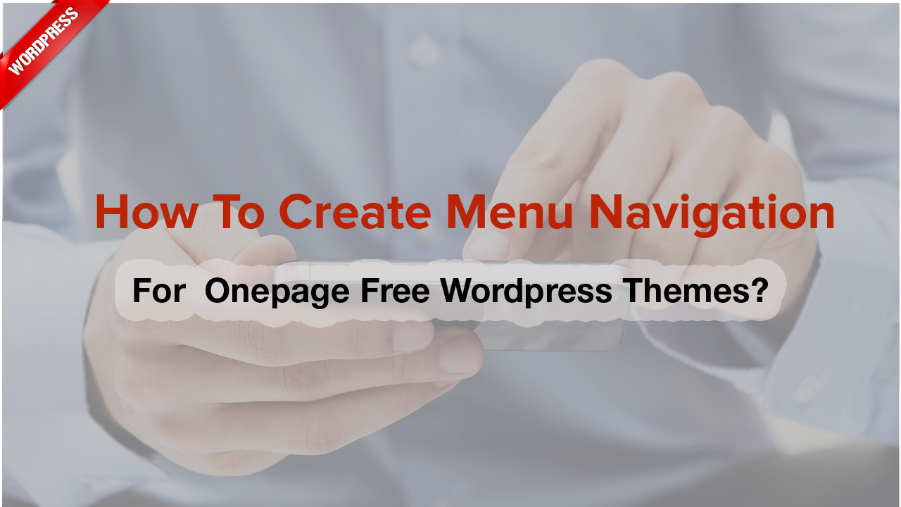 How to create menu navigation for L.THEME's onepage free WordPress themes?