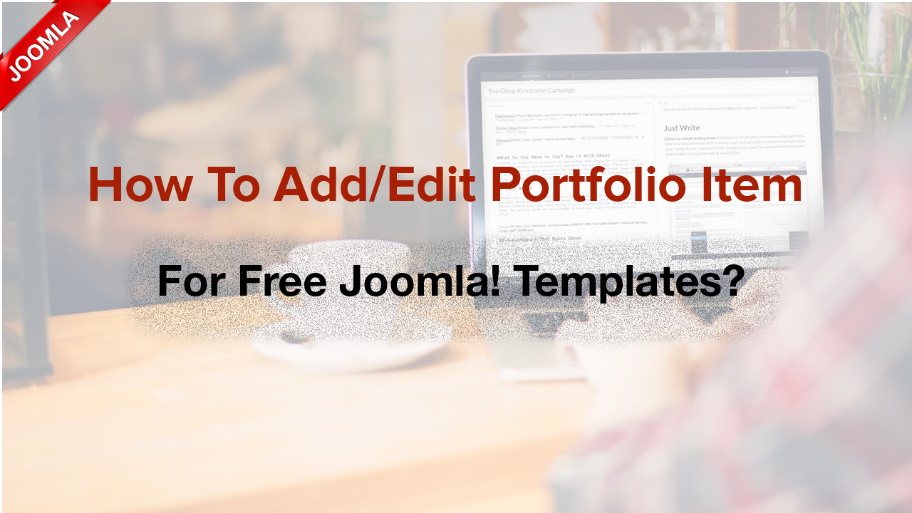 How to add/edit portfolio section for Joomla! templates?