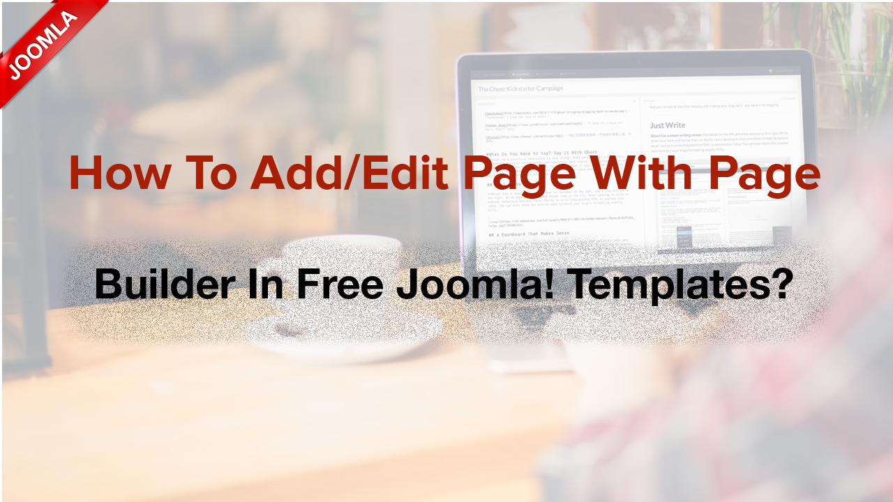 How to add/edit content with Page Builder in Joomla! templates?