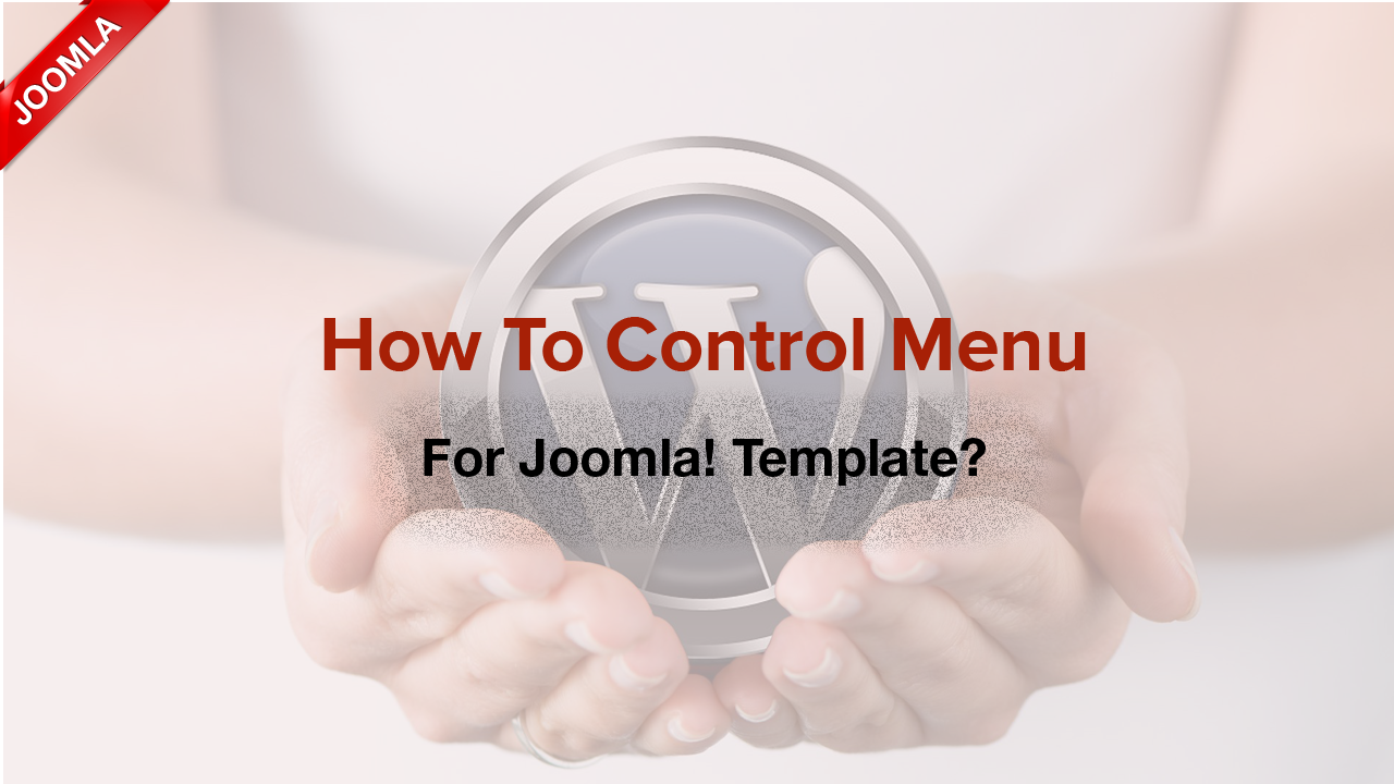 How to control Mega menu for Joomla! templates?