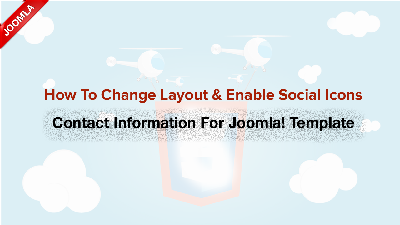 How to enable/edit social icons and contact information for Joomla! templates?