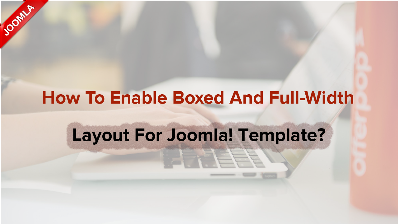 How to change box styles for Joomla! templates?