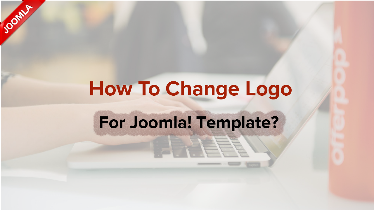 How to chnage logo for Joomla! template?
