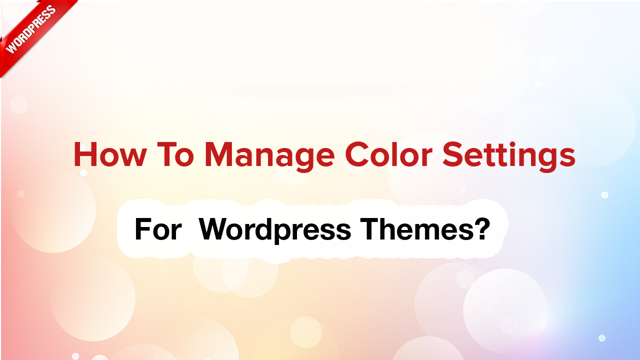 How to manage color settings for Free WordPress themes?