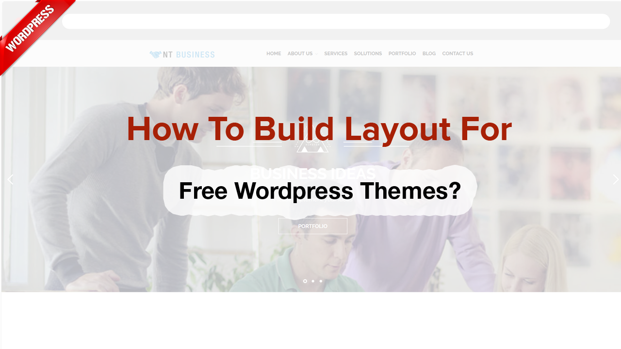 How to build layout for Free WordPress themes?