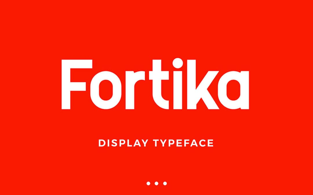 Fortika – Clean & Creative Sans Serif Font