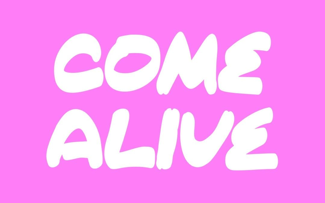 Come Alive Free Font Download