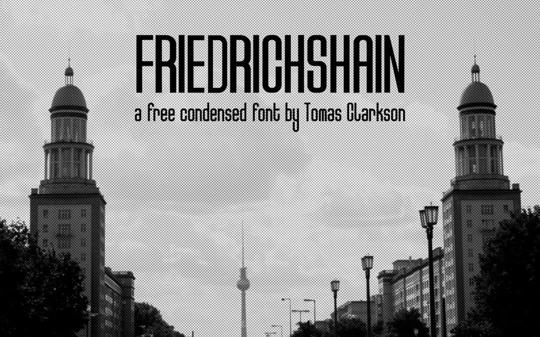 Friedrichshain Free Sans Serif Typeface