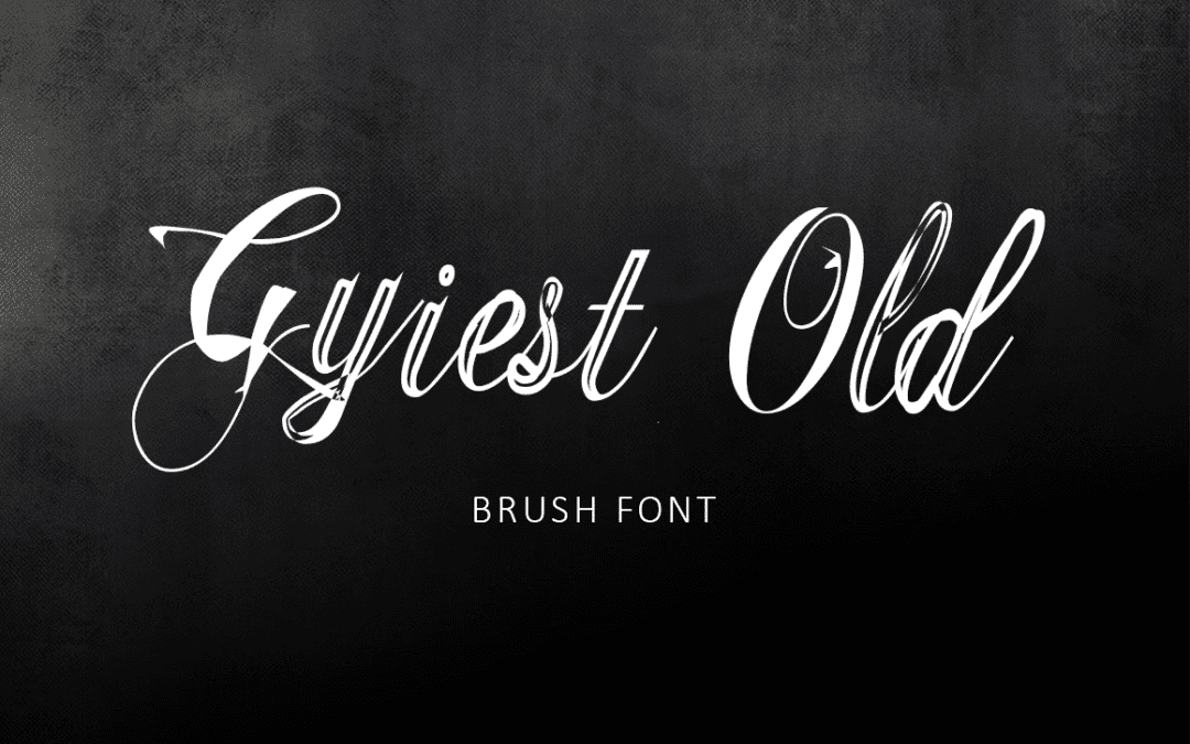 Gyiest Old Brush Signature Font