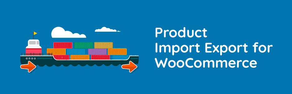 Top Best Woocommerce Product Import plugin in 2020