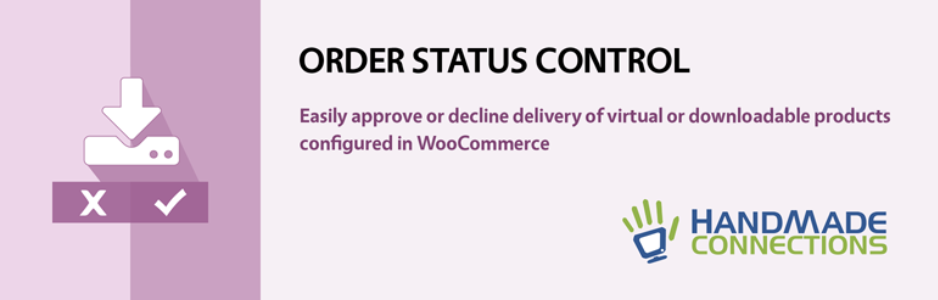 HandMade WooCommerce Order Status Control