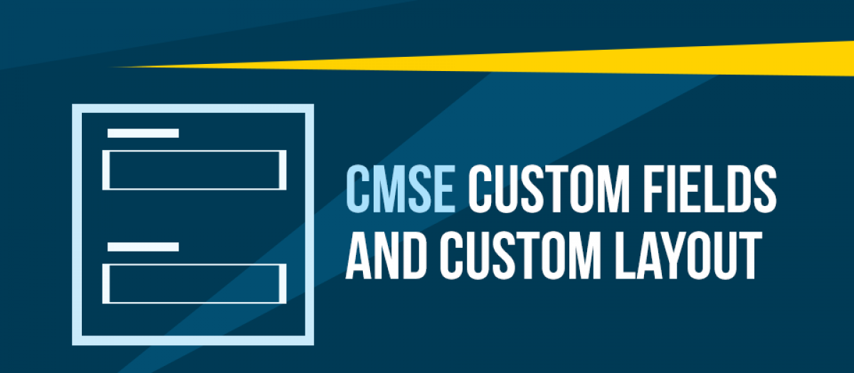 CMSE Custom Fields
