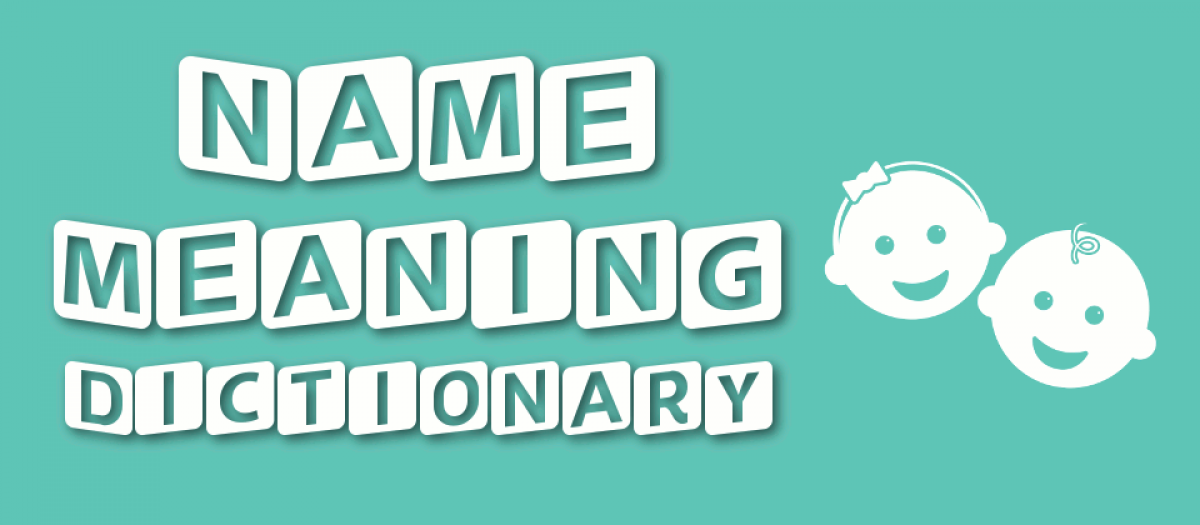 Name Meaning Dictionary