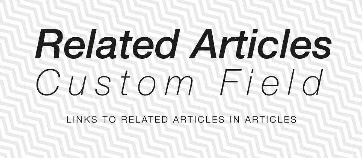 Related Articles Custom Field