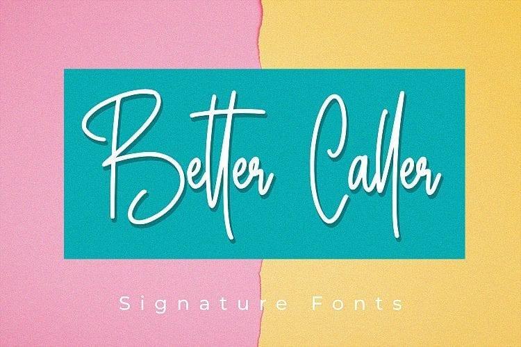 Free Better Caller Signature Font