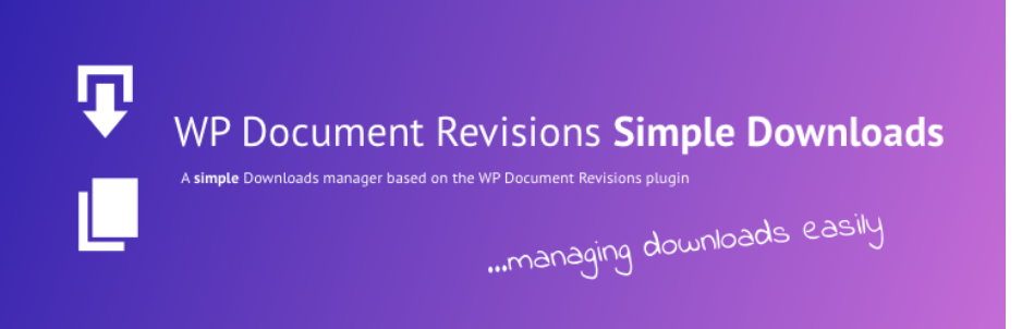 Simple Download Manager for WP Document Revisions