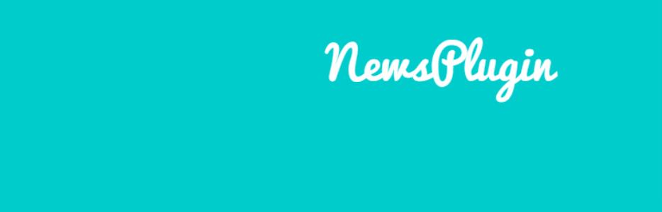 List Of Top 7 Amazing WordPress News Plugin In 2021