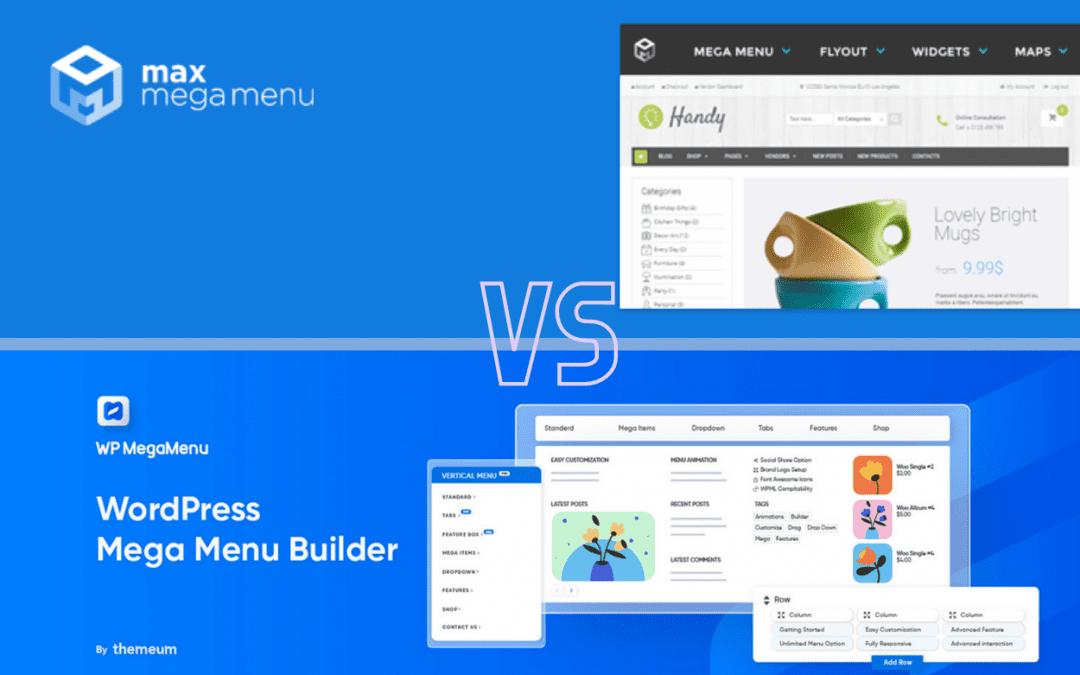 Max Mega Menu vs WP Mega Menu: Which is the greater WordPress Menu Plugin?