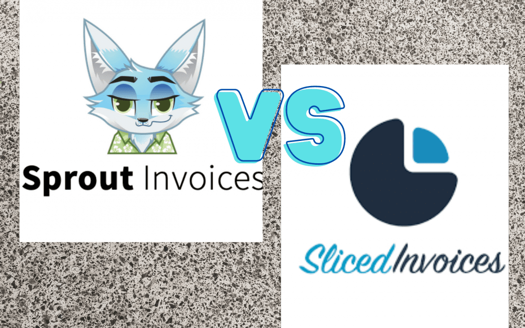 Sliced Invoices vs Sprout Invoices: Which option is better?