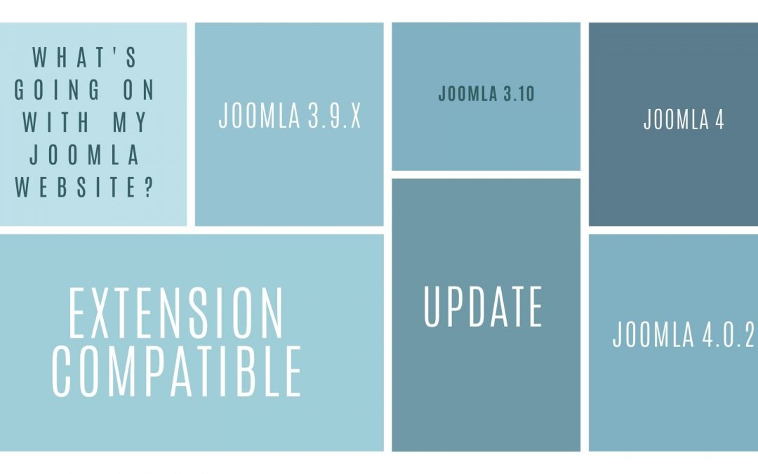Joomla 3.10 and Joomla 4.0 release, what's going on with your Joomla websites?