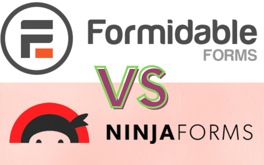 Ninja Forms Vs Formidable Forms: Which is the most excellent plugin?
