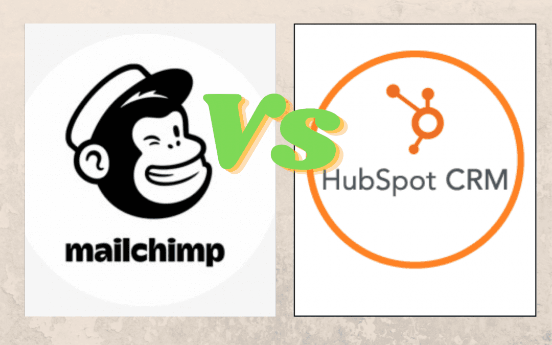 Mailchimp Vs Hubspot: Which One Is Better For Email Marketing?