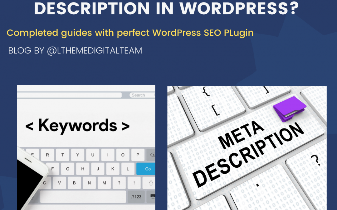 How to add keywords and meta descriptions in WordPress?