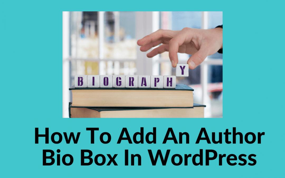 How to add an author bio box in WordPress