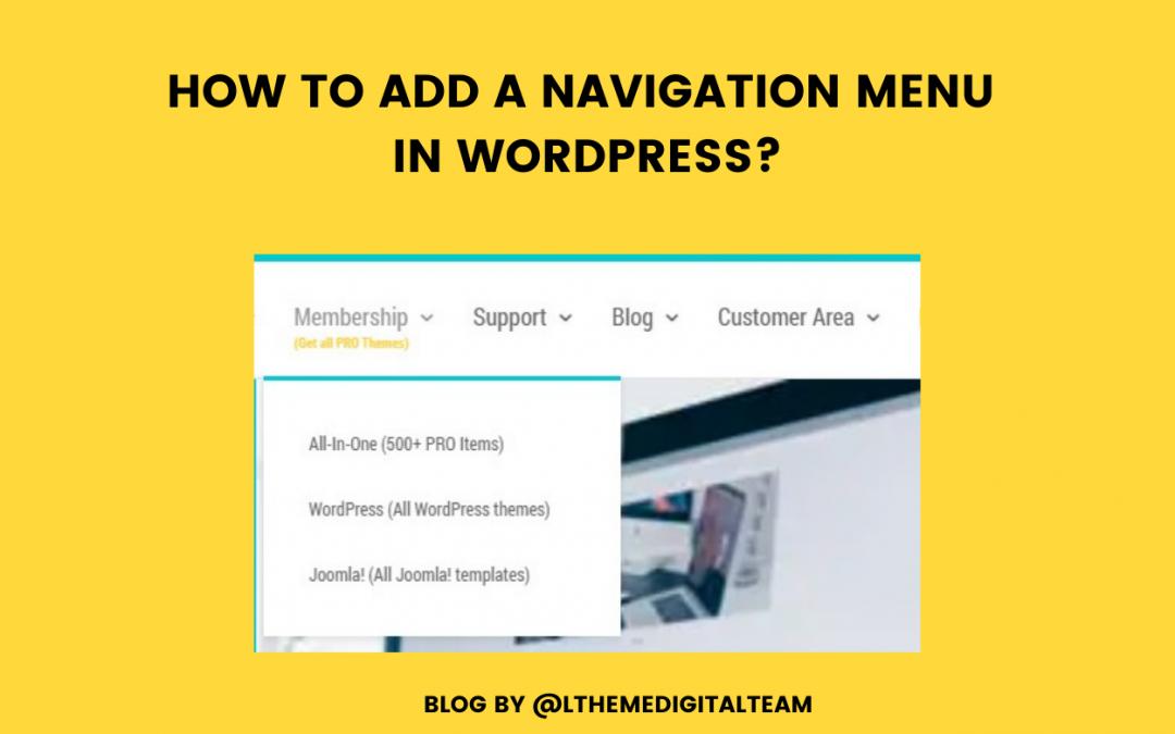 How to add a Navigation Menu in WordPress?