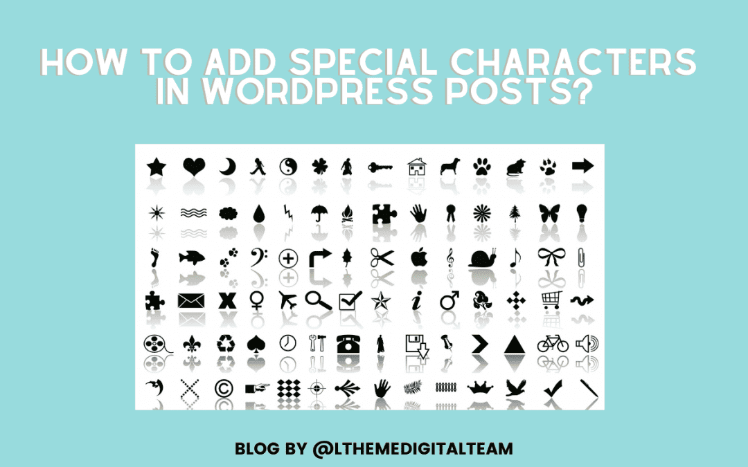 How to easily add Special Characters in WordPress posts?