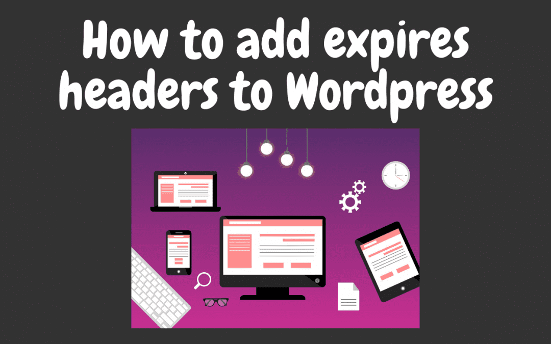 How to add expires headers to WordPress site