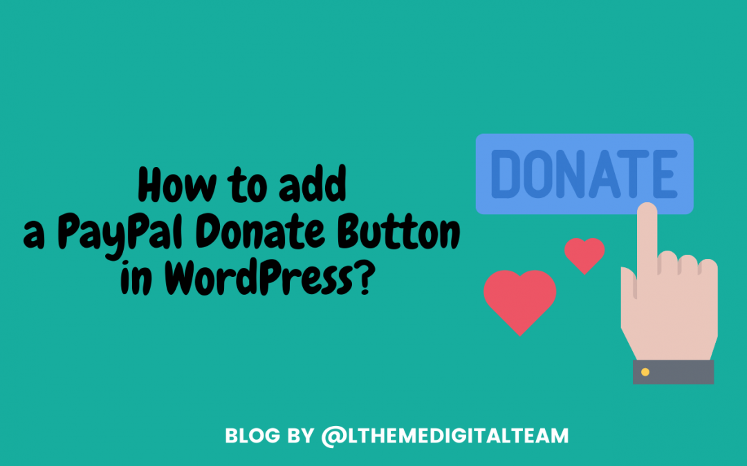 How to add a Paypal Donate Button in WordPress?