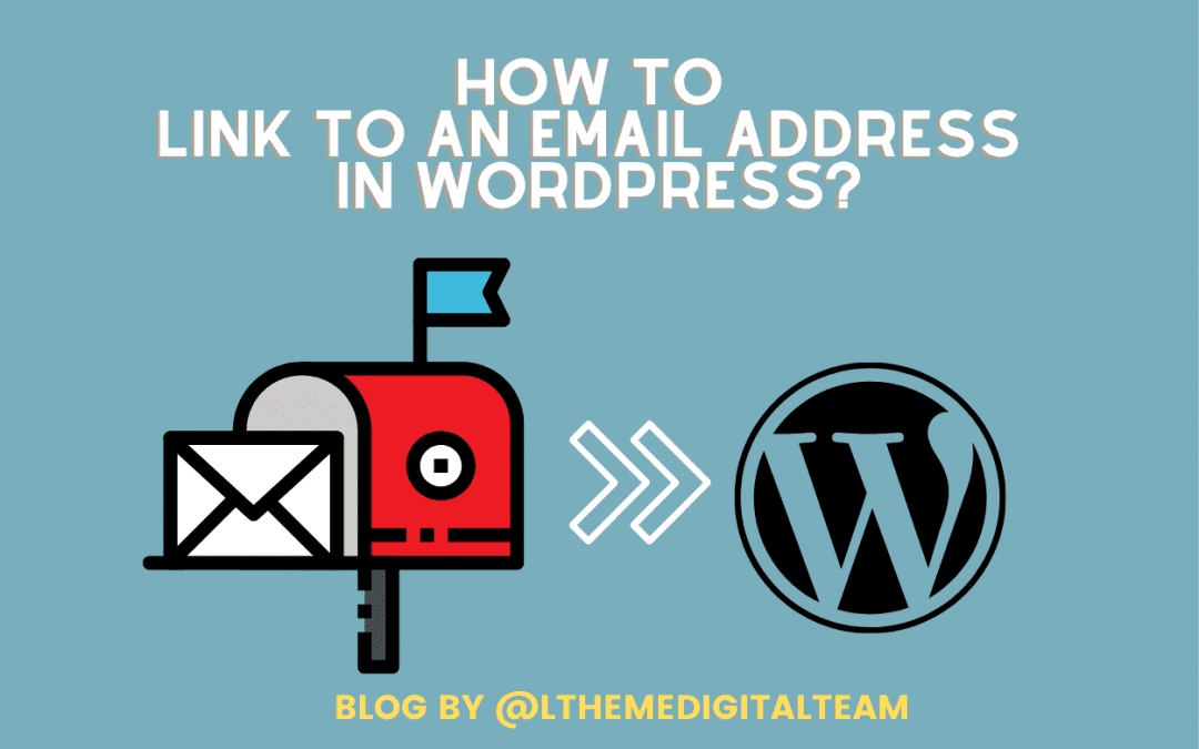 How to Add a Link to an Email Address in WordPress?